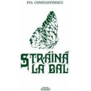 Straina la bal - Eva Constatinescu