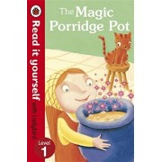 The Magic Porridge Pot - Read it yourself with Ladybird, Level 1/***