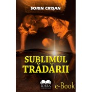 Sublimul tradarii (eBook)
