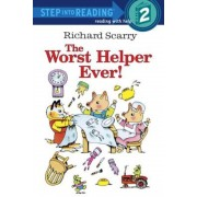 Richard Scarry's the Worst Helper Ever!, Paperback