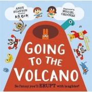 Going to the Volcano, Hardcover