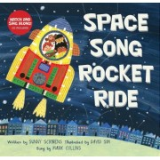 Space Song Rocket Ride [With CD (Audio)], Paperback
