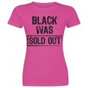 Black Was Sold Out! Damen-T-Shirt S, M, L, XL, XXL Damen