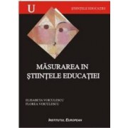 Masurarea In Stiintele Educatiei - Elisabeta Voiculescu