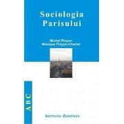 Sociologia Parisului/Michel Pincon, Monique Pincon-Charlot