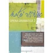 Opera dramatica vol.2 - Matei Visniec