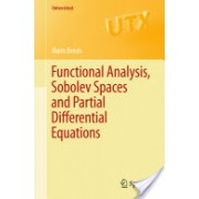 Functional Analysis, Sobolev Spaces and Partial Differential Equations (Brezis Haim)(Paperback) (9780387709130)
