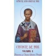 Cuvinte de aur Vol.10 Biserica si taina sfintei preotii - Sfantul Ioan Gura de Aur