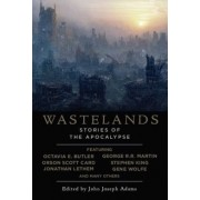 Wastelands Stories of the Apocalypse