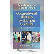 Occupational Therapy Evaluation for Adults par Vroman & Kerryellen GriffithStewart & Elizabeth