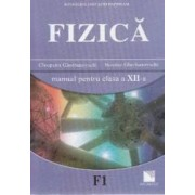 Fizica - Clasa 12 - Manual - Cleopatra Gherbanovschi Nicolae Gherbanovshi