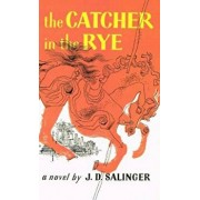 Catcher in the Rye, Hardcover/J. D. Salinger