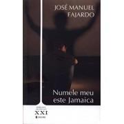 Numele meu este Jamaica/Jose Manuel Fajardo