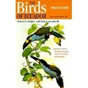 The Birds of Ecuador: Field Guide, Paperback/Robert S. Ridgely