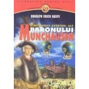 Uimitoarelea aventuri ale Baronului Munchausen - Rudolph Erich Raspe