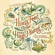 Hinds' Feet on High Places: An Engaging Visual Journey, Paperback/Hannah Hurnard