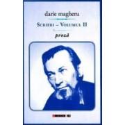 Scrieri Vol.2 Proza - Darie Magheru