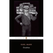 Grundrisse: Foundations of the Critique of Political Economy, Paperback/Karl Marx
