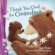 Thank You, God, for Grandma, Hardcover