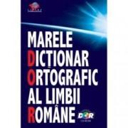 Marele dictionar ortografic al limbii romane. Cu CD-ROM