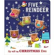 Board Book Five Little Reindeer, Hardcover/Make Believe Ideas Ltd
