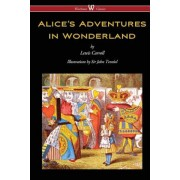 Alice's Adventures in Wonderland (Wisehouse Classics - Original 1865 Edition with the Complete Illustrations by Sir John Tenniel), Paperback