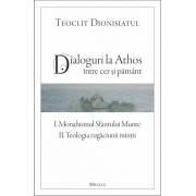 Dialoguri la Athos - Intre cer si pamant