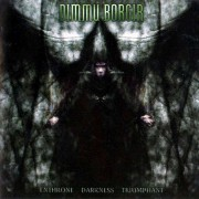 Dimmu Borgir - Enthrone Darkness Triumphant (0727361219123) (1 CD)