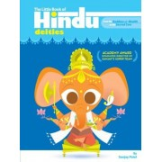 The Little Book of Hindu Deities: From the Goddess of Wealth to the Sacred Cow, Paperback