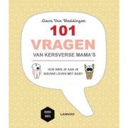 Mama Baas: 101 vragen van kersverse mama's - Lieve Van Weddingen en Mama Baas