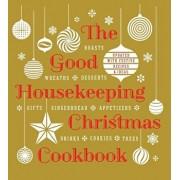 The Good Housekeeping Christmas Cookbook, Hardcover/Good Housekeeping
