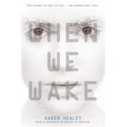 When We Wake, Paperback