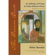 The Dream Book: An Anthology of Writing by Italian American Women, Paperback/Helen Barolini