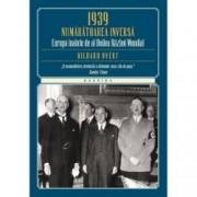 1939. Numaratoarea inversa. Europa inainte de al Doilea Razboi Mondial