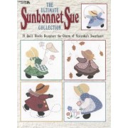 The Ultimate Sunbonnet Sue Collection: 24 Quilt Blocks Recapture the Charm of Yesterday's Sweetheart, Paperback