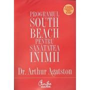 Programul South Beach pentru sanatatea inimii. Planul in patru pasi care va poate salva viata/Arthur Agatston