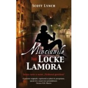 Minciunile lui Locke Lamora - Scott Lynch