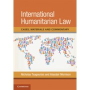 International Humanitarian Law - Cases, Materials and Commentary (Tsagourias Nicholas (University of Sheffield))(Paperback) (9781107462748)
