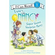 Fancy Nancy: Super Secret Surprise Party, Paperback/Jane O'Connor
