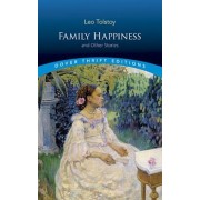 Family Happiness and Other Stories, Paperback
