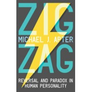 Zigzag - Reversal and Paradox in Human Personality (Apter Michael J.)(Paperback) (9781788038867)