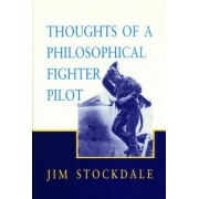 Thought of a Philosophical Fighter Pilot