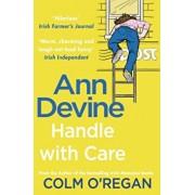 Ann Devine: Handle With Care, Paperback/Colm O'Regan