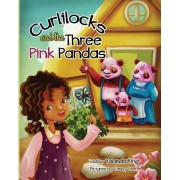 Curlilocks and the Three Pink Pandas, Paperback