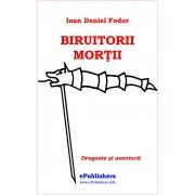 Biruitorii mortii (eBook)