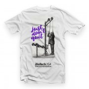Biotech BiotechUSA póló Just don't quit fehér
