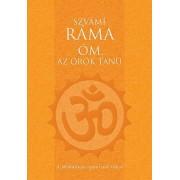 Szvámí Ráma - Óm, az örök tanú