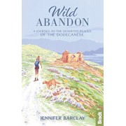 Wild Abandon. A Journey to the Deserted Places of the Dodecanese', Paperback/Jennifer Barclay
