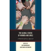 The Global Status of Women and Girls: A Multidisciplinary Approach