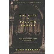 The City of Falling Angels, Paperback/John Berendt